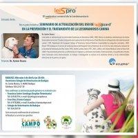 Seminario de Actualización del uso de Leisguard en la Prevención y el Tratamiento de la Leishmaniosis Canina